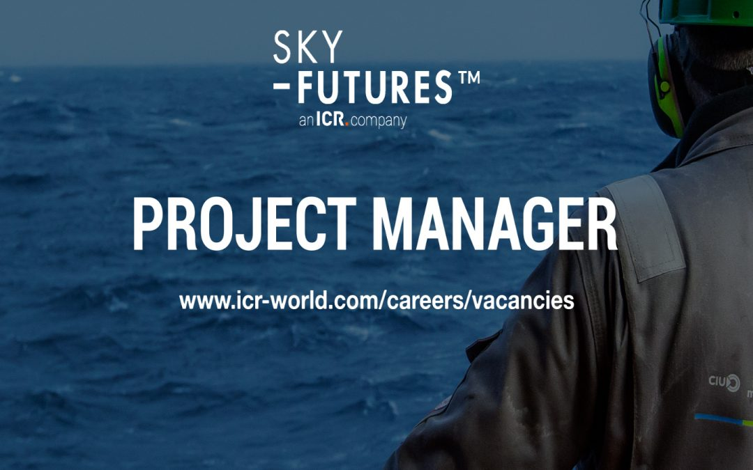 We are looking for a full time Project Manager to join the Sky-Futures team